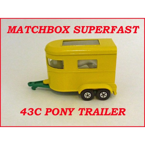 Matchbox Superfast MB43c Pony Trailer