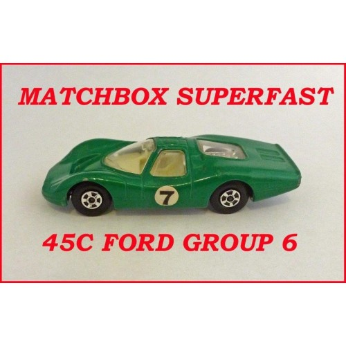 Matchbox Superfast MB45c Ford Group 6