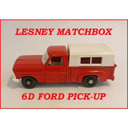 Matchbox Toys MB6d Ford Pick Up