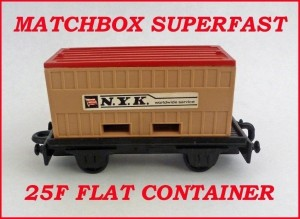 Matchbox Superfast MB25 Flat Car Container 25f